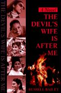 Devil's Wife is After Me