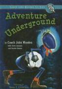 Adventure Underground