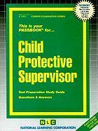 Child Protective Supervisor
