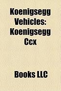 Koenigsegg Vehicles: Koenigsegg CCX