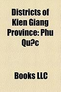 Districts of Kien Giang Province: Phu Qu C, R Ch Gia, Ha Tien, V NH Thu N District, GI Ng Ri Ng District, Hon T District, Go Quao District