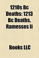 1210s BC Deaths: 1213 BC Deaths, Ramesses II