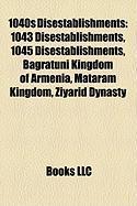 1040s Disestablishments: 1043 Disestablishments, 1045 Disestablishments, Bagratuni Kingdom of Armenia, Mataram Kingdom, Ziyarid Dynasty