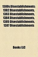 1380s Disestablishments: 1382 Disestablishments, 1383 Disestablishments, 1384 Disestablishments, 1385 Disestablishments, 1387 Disestablishments