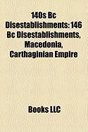 140s BC Disestablishments: 146 BC Disestablishments, Macedonia, Carthaginian Empire