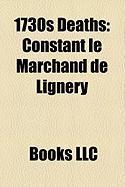 1730s Deaths: Constant Le Marchand de Lignery