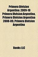 Primera Division Argentina: 2009-10 Primera Division Argentina