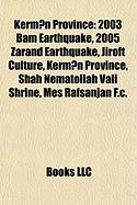 Kerm?n Province: 2003 Bam Earthquake