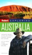 Fodor's Exploring Australia, 6th Edition - Fodor's