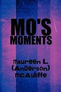 Mo's Moments - McAuliffe, Maureen L.