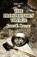 The Prospector's Voyage