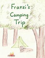 Fratzi's Camping Trip - Dittmar, Gordie Cheney