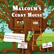 Malcolm's Cubby House