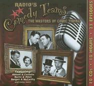 Radio's Comedy Teams: The Masters of Comic Timing