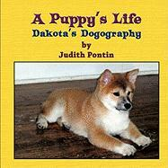 A Puppy's Life - Pontin, Judith