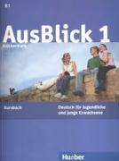 AusBlick 1 Brückenkurs: Deutsch für Jugendliche und junge Erwachsene.Deutsch als Fremdsprache / Kursbuch: Kursbuch 1