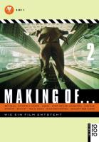Making of... Wie ein Film entsteht: Set-Team, Effekte & Tricks, Maske, Stop motion, Animation, Digitale Effekte