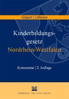 Kinderbildungsgesetz Nordrhein-Westfalen - Göppert, Verena; Leßmann, Markus