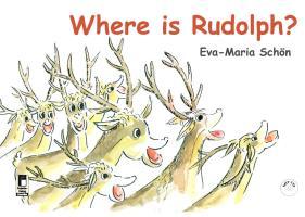 Where is Rudolph? - Schön, Eva-Maria