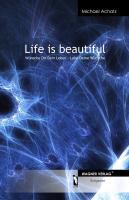 Life is beautiful: Wünsch Dir Dein Leben - Lebe Deine Wünsche