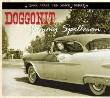 Doggonit - Spellman, Jimmy