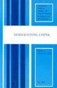 Modernizing China (International Studies in Sociology & Social Anthropology)