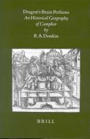 Dragon's Brain Perfume: An Historical Geography of Camphor