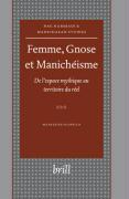 Femme, Gnose et Manicheisme