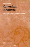 Canonical Medicine: Gentile DA Foligno and Scholasticism