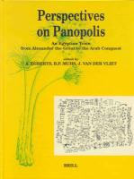 Perspectives on Panopolis: An Egyptian Town from Alexander the Great to the Arab Conquest - Acts of an International Symposium Held in Leiden on 16, 17 & 18 December 1998 (Papyrologica Lugduno-Batava)