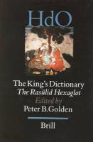The King's Dictionary: The Ras?lid Hexaglot: Fourteenth Century Vocabularies in Arabic, Persian, Turkic, Greek, Armenian and Mongol (HANDBOOK OF ORIENTAL STUDIES/HANDBUCH DER ORIENTALISTIK)