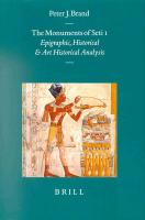 The Monuments of Seti I: Epigraphic, Historical and Art Historical Analysis (Probleme Der Agyptologie, 16. Bd)