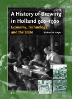 A History of Brewing in Holland, 900-1900