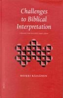 Challenges to Biblical Interpretation: Collected Essays 1991-2001 (Biblical Interpretation Series)