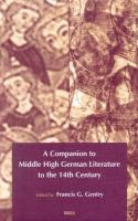 A Companion to Middle High German Literature to the 14th century