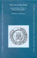 The Art of the Deal: Intermediaries of Trade in Medieval Montpellier