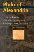 """Philo of Alexandria, """"on the Creation of the Cosmos according to Moses"""" (Philo of Alexandria series): Introduction, Translation and Commentary: 1 (Philo of Alexandria Commentary Series)"""