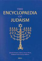 The Encyclopaedia of Judaism Volume IV (Supplement ONE) Jacob Neusner PhD Editor