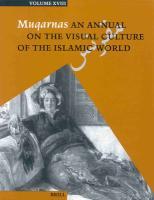 Muqarnas, Volume 18 Gulru Necipoglu Editor