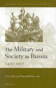The Military and Society in Russia, 1450-1917