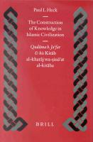 The Construction of Knowledge in Islamic Civilization