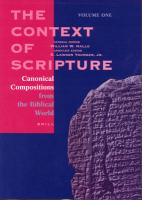 The Context of Scripture (3 Vols.): Canonical Compositions, Monumental Inscriptions and Archival Documents from the Biblical World