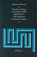 Narrative Analogy in the Hebrew Bible: Battle Stories and Their Equivalent Non-Battle Narratives (Supplements to Vetus Testamentum, V. 103)