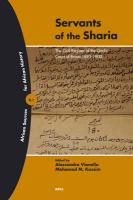 Servants of the Sharia (2 vols)