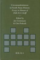 Brill's Indological Library, Circumambulations in South Asian History: Essays in Honour of Dirk H.A. Kolff
