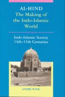 Al-Hind, Volume 3 Indo-Islamic Society, 14th-15th Centuries