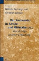 Der Kommentar in Antike und Mittelalter, Bd. 2