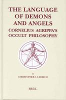 The Language of Demons and Angels: Cornelius Agrippa's Occult Philosophy (Brill's Studies in Intellectual History): 119