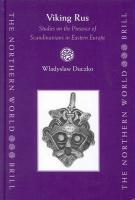 Viking Rus: No. 12: Studies on the Presence of Scandinavians in Eastern Europe (Northern World)