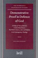 Demonstrative Proof in Defence of God: A Study of Titus of Bostra's Contra Manichaeos -- The Work's Sources, Aims and Relation to Its Contemporary ... (NAG HAMMADI AND MANICHAEAN STUDIES, 56)
